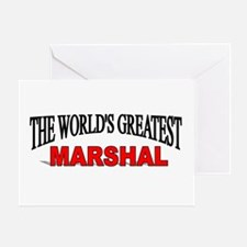 """""""The World's Greatest Marshal"""" Greeting Card"""