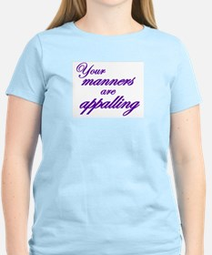Your Manners Are Appalling T-Shirt