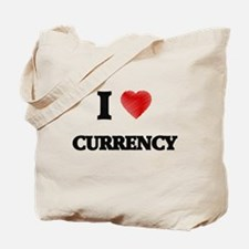I Love Currency Tote Bag