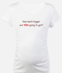 How much bigger are you going Shirt
