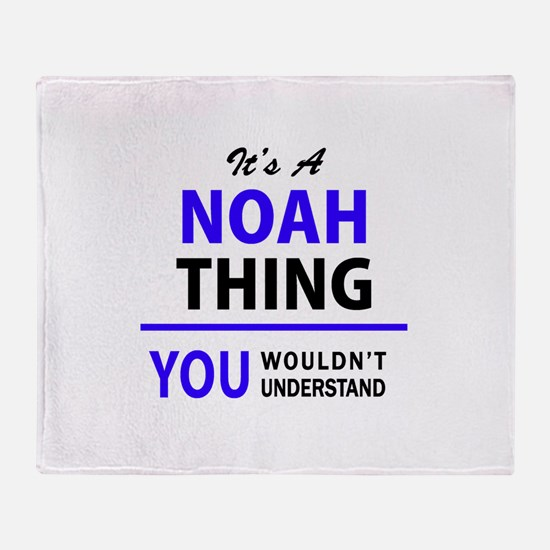 It's NOAH thing, you wouldn't unders Throw Blanket