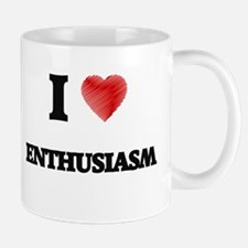 I Love Enthusiasm Mugs