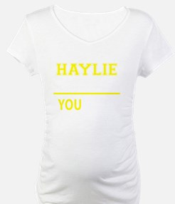 HAYLIE thing, you wouldn't under Shirt