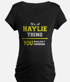 HAYLIE thing, you wouldn't under Maternity T-Shirt