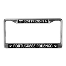 Best Friend Is A Portuguese Podengo License Frame