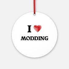 I Love Modding Round Ornament