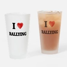 I Love Rallying Drinking Glass