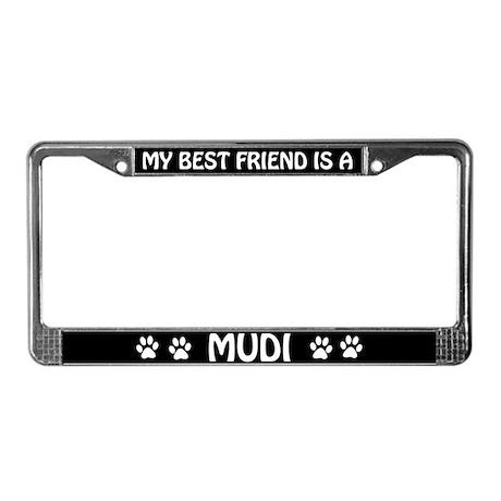My Best Friend Is A Mudi License Plate Frame