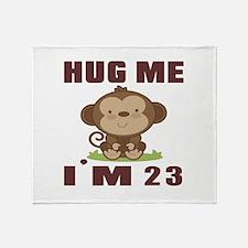 Hug Me I Am 23 Throw Blanket