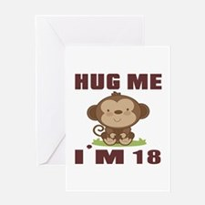 Hug Me I Am 18 Greeting Card