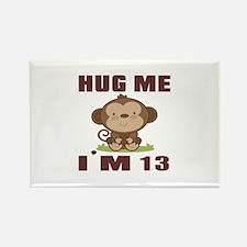 Hug Me I Am 13 Rectangle Magnet