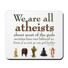 We're All Atheists Mousepad