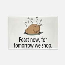 Feast Now Rectangle Magnet (100 pack)