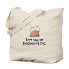 Feast Now Tote Bag