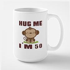 Hug Me I Am 50 Mug
