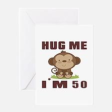 Hug Me I Am 50 Greeting Card