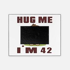 Hug Me I Am 42 Picture Frame