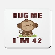 Hug Me I Am 42 Mousepad