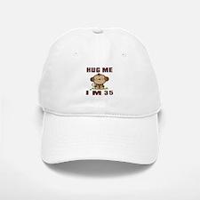Hug Me I Am 35 Baseball Baseball Cap