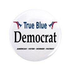 "True Blue Dem 3.5"" Button"