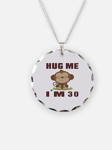 Hug Me I Am 30 Necklace