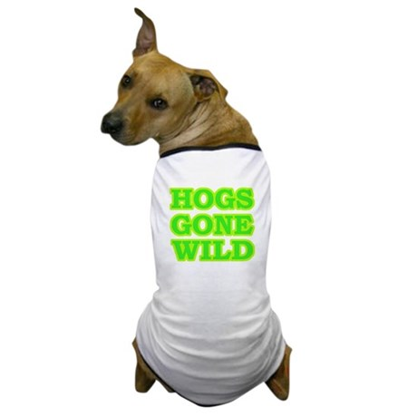 Green Hogs Gone Wild Dog T-Shirt