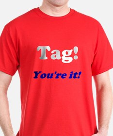 Tag! You're it! Red T-Shirt