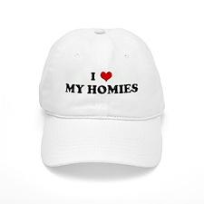 I Love MY HOMIES Baseball Cap