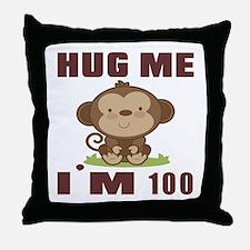 Hug Me I Am 100 Throw Pillow