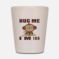 Hug Me I Am 100 Shot Glass