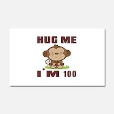 Hug Me I Am 100 Car Magnet 20 x 12