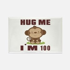 Hug Me I Am 100 Rectangle Magnet