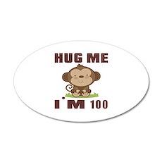 Hug Me I Am 100 Wall Decal