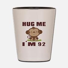 Hug Me I Am 92 Shot Glass