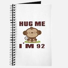Hug Me I Am 92 Journal