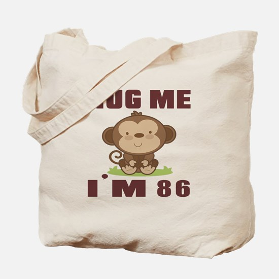 Hug Me I Am 86 Tote Bag