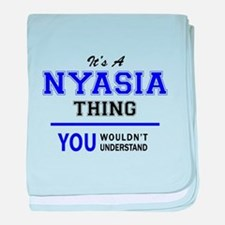 It's NYASIA thing, you wouldn't under baby blanket
