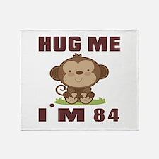 Hug Me I Am 84 Throw Blanket
