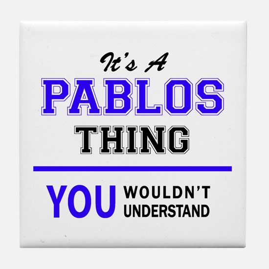 It's PABLOS thing, you wouldn't under Tile Coaster