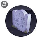 """A Little Dirt 3.5"""" Button (10 pack)"""