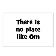 There is no place like Om  Postcards (Package of 8