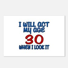I Will Act My Age 30 When Postcards (Package of 8)