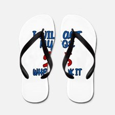 I Will Act My Age 25 When I Look It Flip Flops