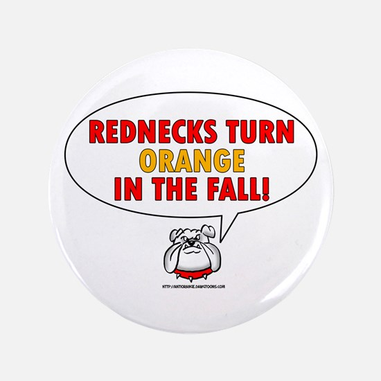 "Rednecks 3.5"" Button"