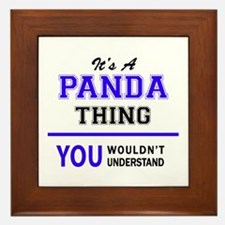 It's PANDA thing, you wouldn't underst Framed Tile