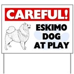 Careful Eskimo Dog At Play Yard Sign