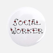 """Social Worker Hearts 3.5"""" Button"""