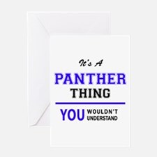 It's PANTHER thing, you wouldn't un Greeting Cards