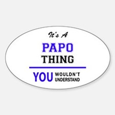 It's PAPO thing, you wouldn't understand Decal
