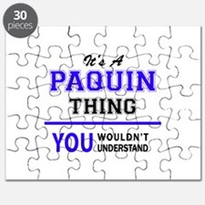 It's PAQUIN thing, you wouldn't understand Puzzle